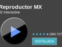 El Reproductor MX